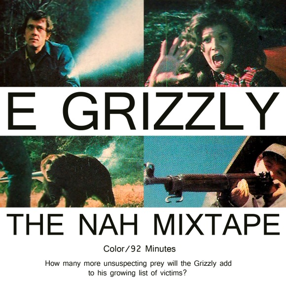 e_grizzly_thenahmixtape